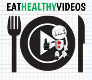 Healthy Eating Videos